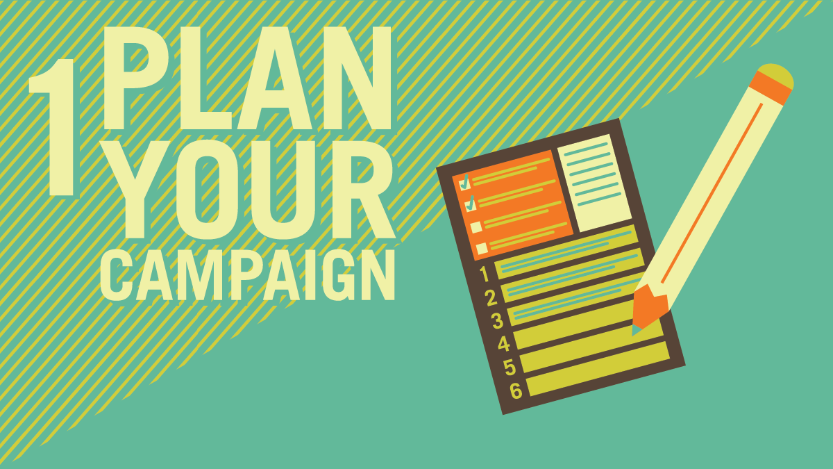Plan Your Campaign
