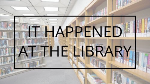 it-happened-at-the-library